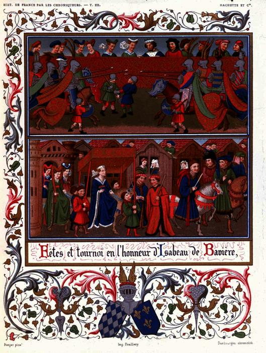 Fête et tournoi donnés en l'honneur de la reine Isabeau de Bavière